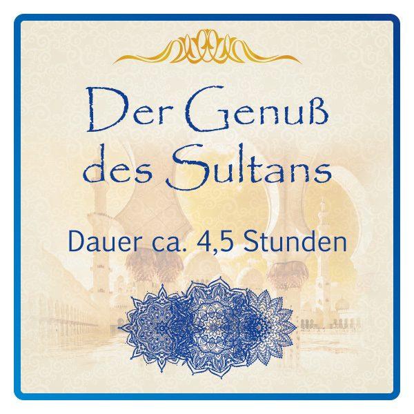 Der Genuss des Sultans