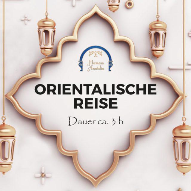 Orientalische Reise